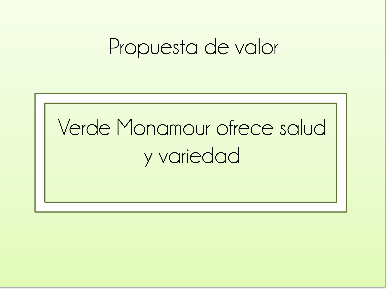 Verde Monamour - Propuesta de valor